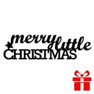 Świąteczny napis na ścianę MERRY LITTLE CHRISTMAS DekoSign