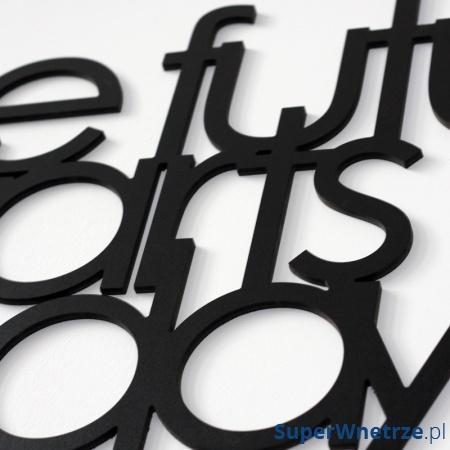 Napis na ścianę DekoSign THE FUTURE STARTS TODAY czarny TFST1-1