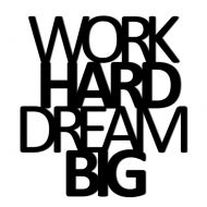 Napis na ścianę DekoSign WORK HARD DREAM BIG